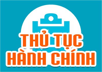 Danh mục TTHC mới ban hành, sửa đổi, bổ sung, thay thế, bãi bỏ, hủy bỏ, hủy công khai trong lĩnh vực thành lập và hoạt động của doanh nghiệp...